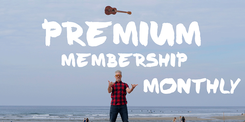 Uke Like The Pros Premium Monthly Membership