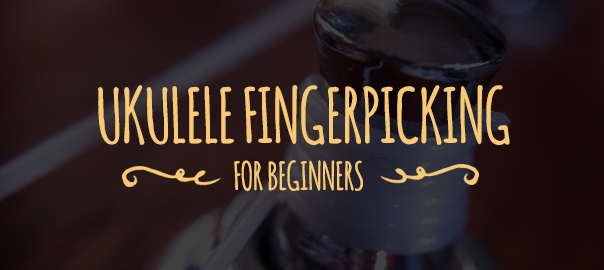 ukulele fingerpicking for beginners