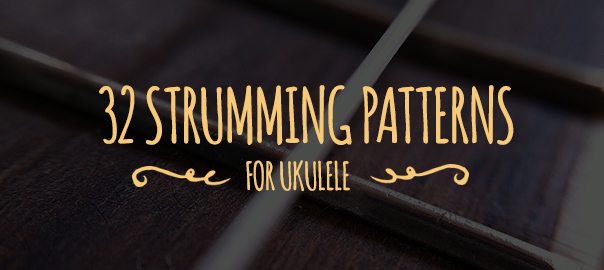 32 ukulele strumming patterns