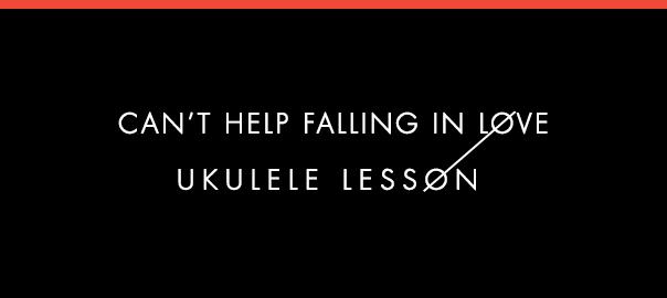 Can\'t Help Falling in Love Ukulele Lesson | Twenty One Pilots/Elvis