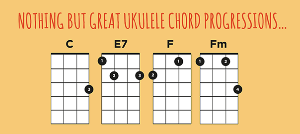Ukulele Chord Progressions