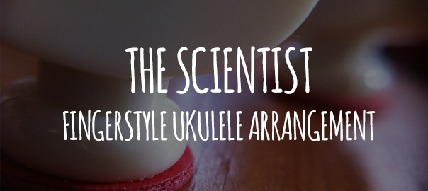 the scientist ukulele arrangement