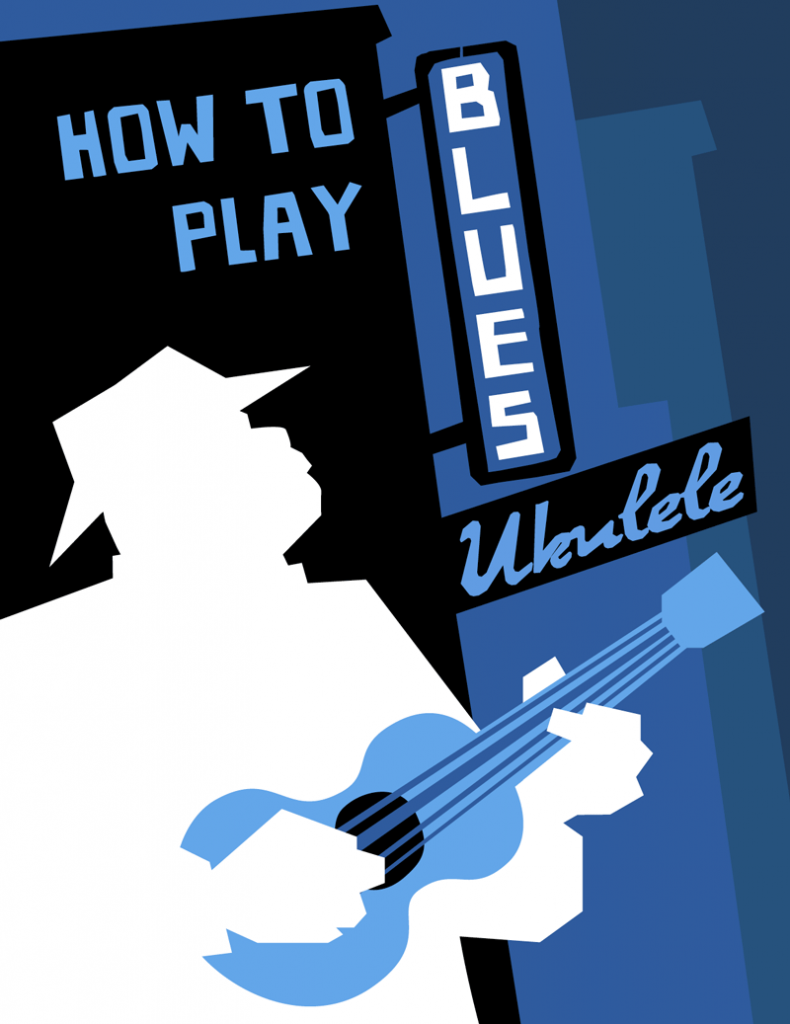 How To Play Blues Ukulele Ebook