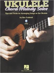 Ukulele Chord Melody Solos | Best Ukulele Books