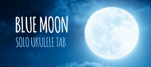 Blue Moon Ukulele Tab