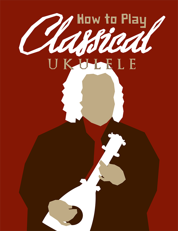 How To Play Classical Ukulele Ebook