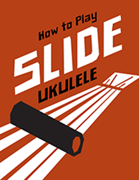 How To Play Slide Ukulele Ebook