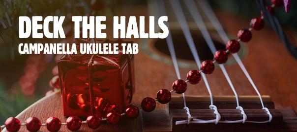 Deck The Halls Ukulele