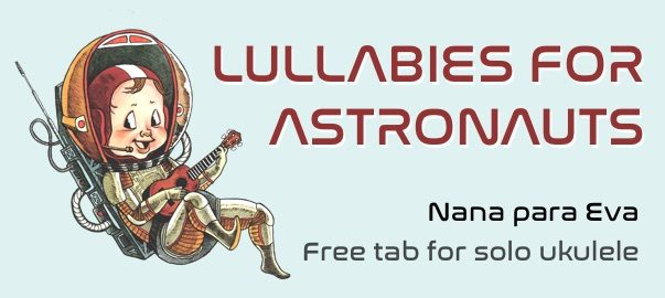 Lullabies For Astronauts